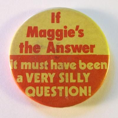 600px-Anti-Margaret_Thatcher_badge,_1980s