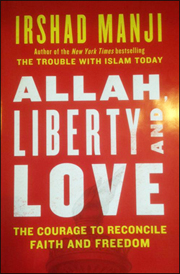 Allah, Liberty, and Love; By Irshad Manji. Buy here